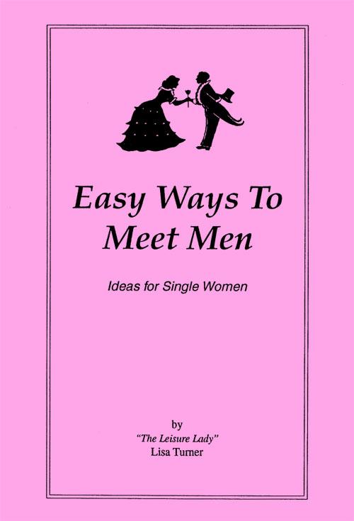 Easy Ways to Meet Men